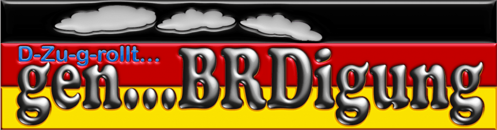 Stuttgart 21, der Zug ins politische Nirvana D-Zu-g-rollt…gen…BRDigung