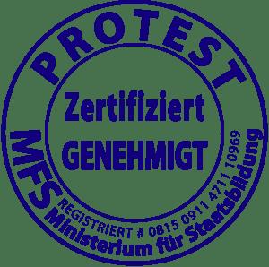 Regierung fordert Protest ProTest ist gut … aber nur zertifiziert und genehmigt