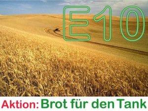 E10 im Tank und mit Getreide heizen Brot-fuer-den-Tank