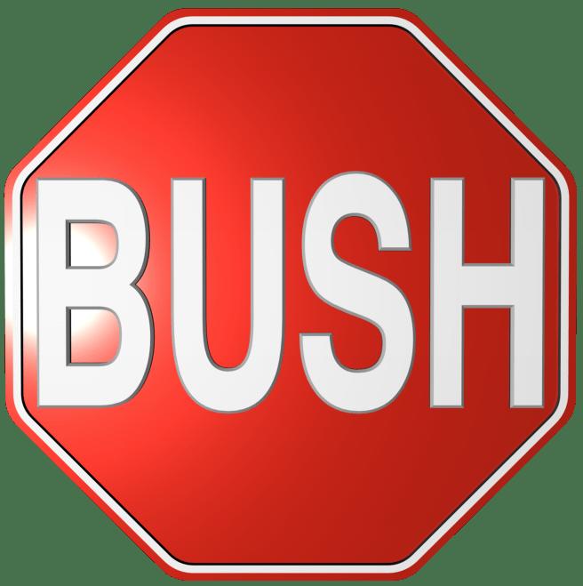 STOP BUSH … Haltet den Wahnsinn