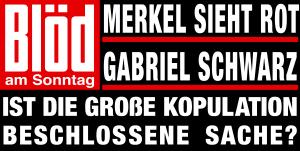 Boulevard Bettgeflüster, große Kopulation 2013 voraus Bloed-am-Sonntag-Merkel-rot-Gabriel-schwarz