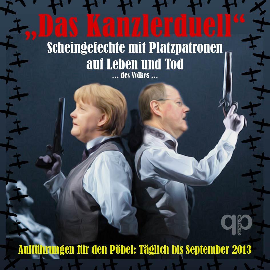 Das Kanzler-Duell, Hornberger Schießen mit 80 Millionen Betroffenen Merkel-Steinbrueck-Kanzler-Duell