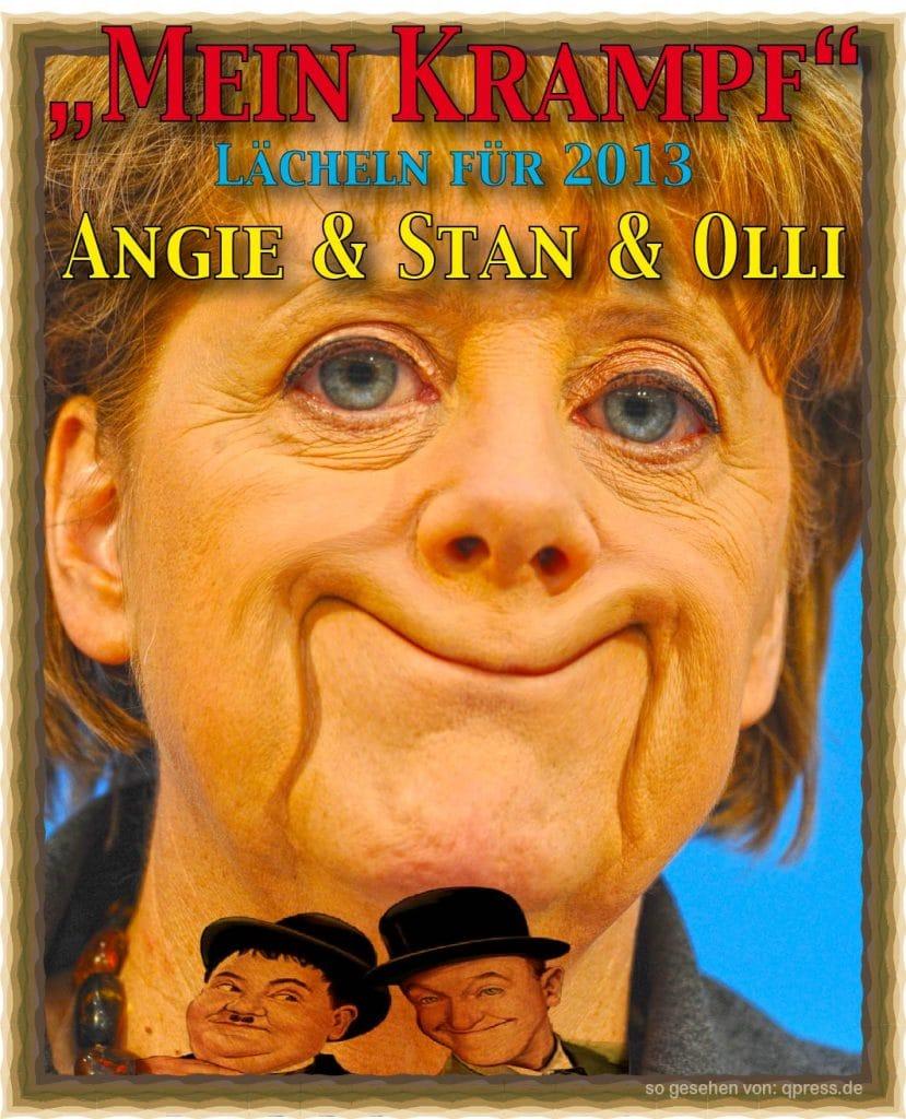 Merkel plant Generalamnesie für alle Systemgegner Mein-Krampf-Merkel-Laecheln-fuer-2013-mit-Stan-und-Olli
