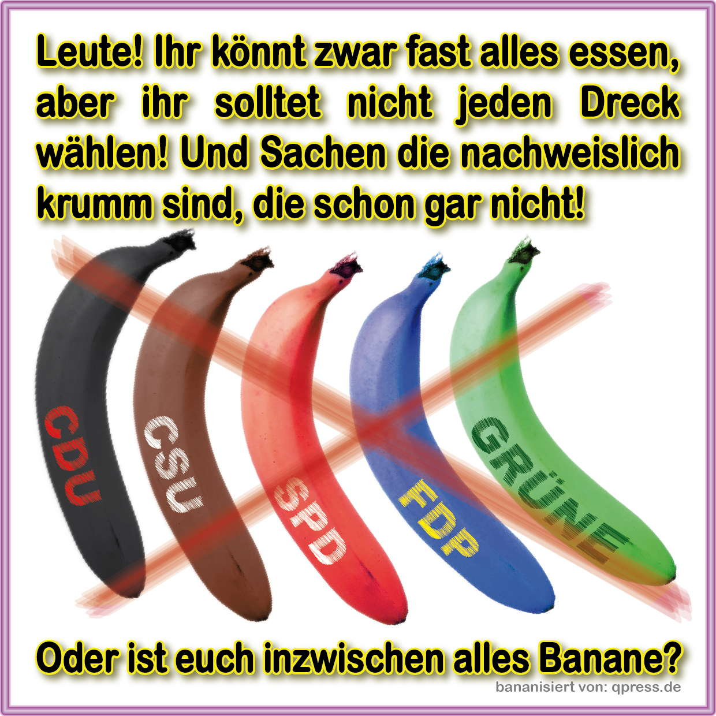 Bananenrepublik - die Blockparteien ruinieren das Land