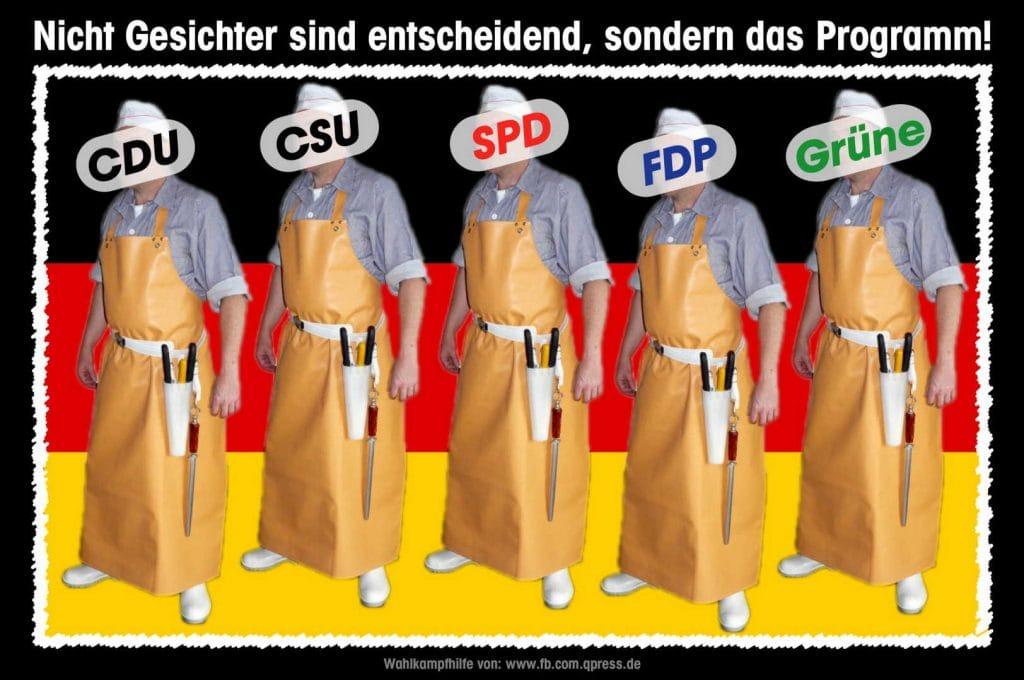 Sofortiges Verbot folgender Parteien: CDU/CSU, SPD, FDP, GRÜNE Bundestagswahl Die Schlachter Parteien CDU CSU SPD FDP DIE GRUENEN