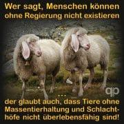 Schafe die glauben menschen oennten nicht ohne Regierung existieren