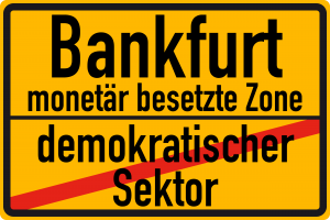 Aufs Recht gepfiffen, Bankfurt wird zur Ruhe geprügelt Bankfurt_monetaer_besetzte_Zone_ehem_Frankfurt