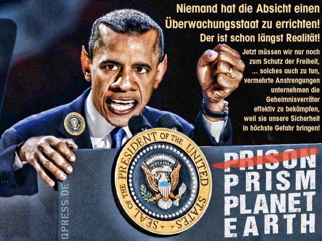 USA und EU einigen sich auf PRISM Schweigetheater Barack Obama PRISM planet earth dictator Lord of the drones