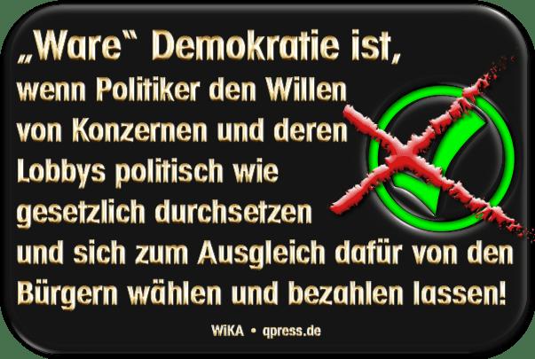 Bundestagswahl 2013, zugelassene Metzger-Parteien, des Michels böse Wahl der Qual Wahre Ware Demokratie72dpi