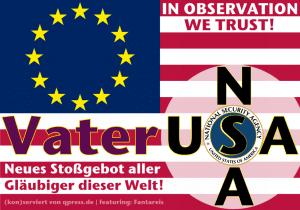 das_neue_vater_unser_usa_nsa_unsa-snowden_spitzelstaat_diktatur_orwell_ueberwachungsstaat