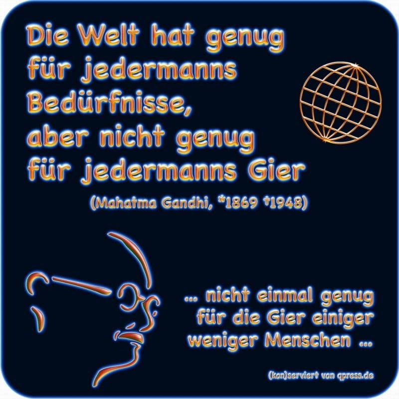 Merkel schmeißt hin, Suche nach parteilosem Generalschuldübernehmer für Kanzler-Job Gandhi Die Welt hat genug nicht fuer die Gier