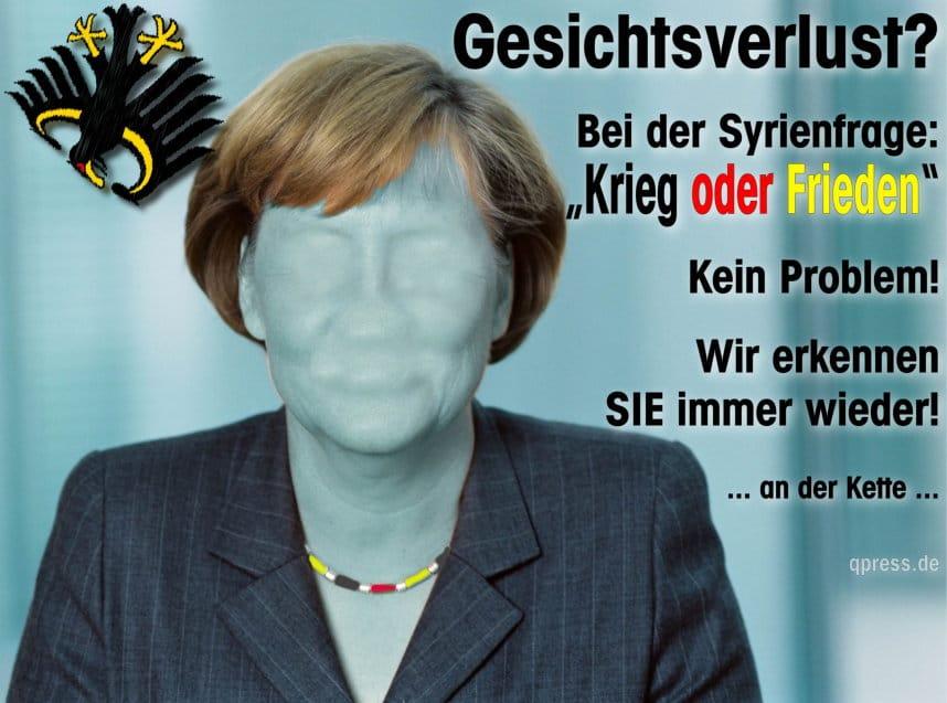 Gesichtsverlust für Merkel kein Problem, ein bisschen Krieg muss schon sein Kanzlerin-merkel-Wiederhergestellt