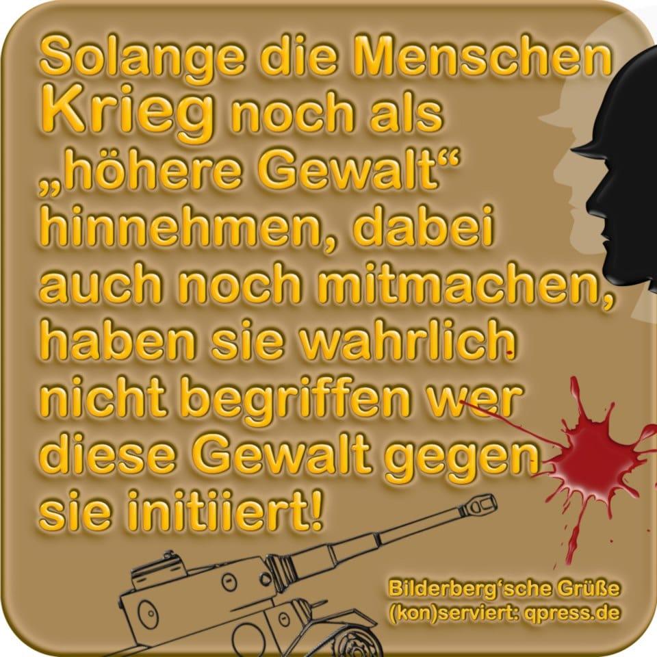 Krieg Frieden Hoehere Gewalt Manipulation Kriegstreiberei durch Medien Falschinformation kein Frieden missbrauch der Medienmacht qpress