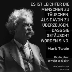 Konfusion im Koalitions-Karussell, der Wählerwilli hat sich geringfügig vertan Twain Mark es ist leichter menschen zu taeuschen qpress