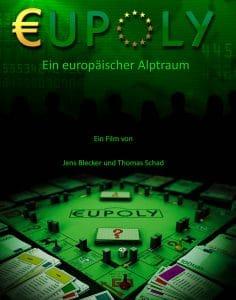 EUPOLY, Betrugs-System Euro, das elitäre Spiel mit echtem Falschgeld eupoly_cover_jens_belcker_film_doku_zum_euro_berugssystem_euro