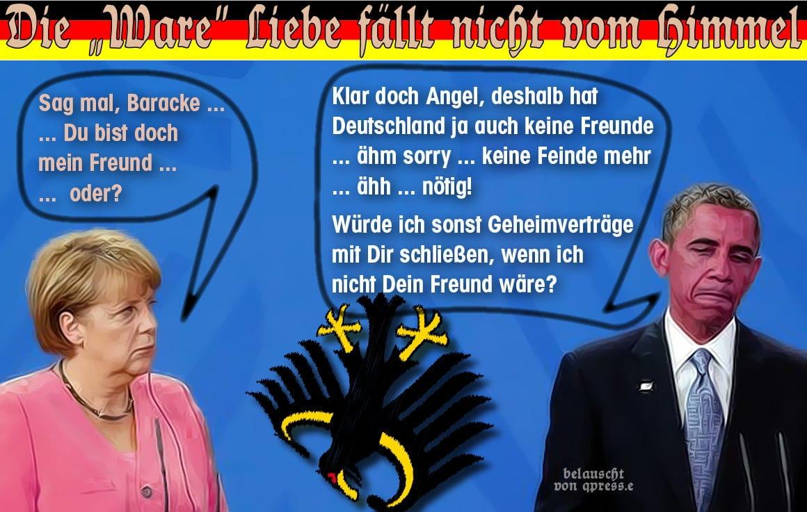 Obama muss in Deutschland mit Verhaftung rechnen - Merkmale echter Freundschaft merkel_obama_du_bist_doch_mein_freund_ware_liebe_freundschaft_und_aufrichtigkeit