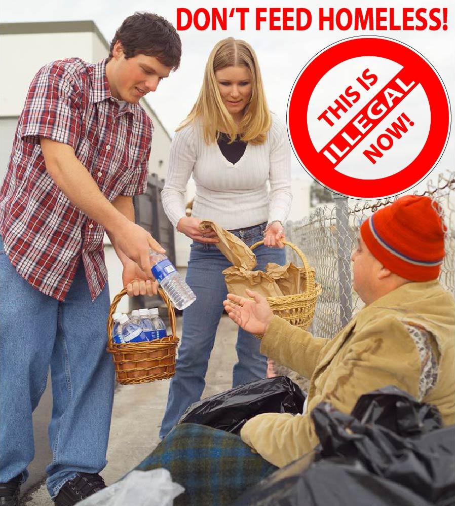 Obdachlose füttern verboten - USA ziehen neue Saiten bei Ausblendung von Armut aufverboten forbidden dont feed homeless keine obdachlosen fuettern