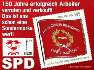 SPD will Ernennung Merkels zur Kanzlerin auf Lebenszeit 150 Jahre SPD Arbeiter verraten und verkauft-qpress