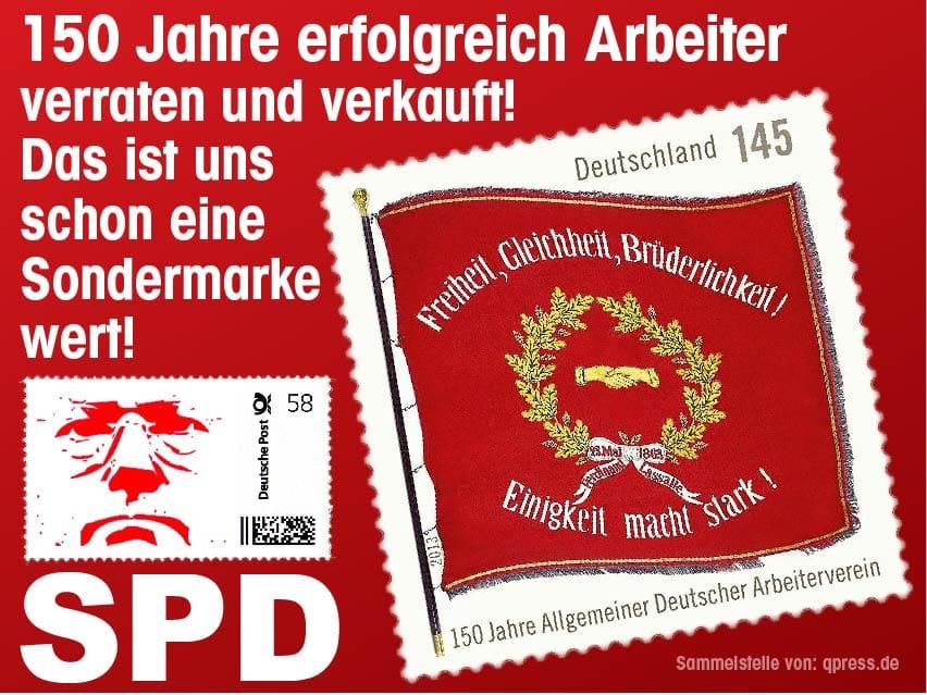 Jetzt doch 12 Euro Mindestlohn, SPD dominiert in Koalitionsverhandlungen 150 Jahre SPD Arbeiter verraten und verkauft-qpress
