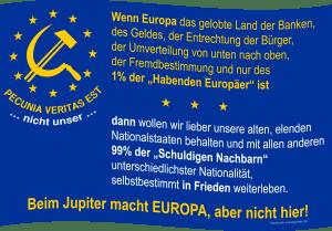 Euro für die Ewigkeit bald Vergangenheit Flag_of_Europe pecunia veritas est nicht unser qpress