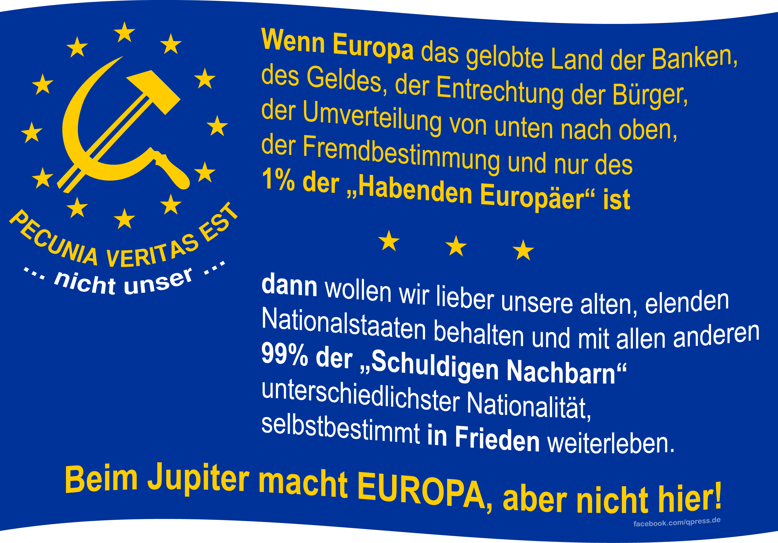 Flag_of_Europe pecunia veritas est nicht unser qpress