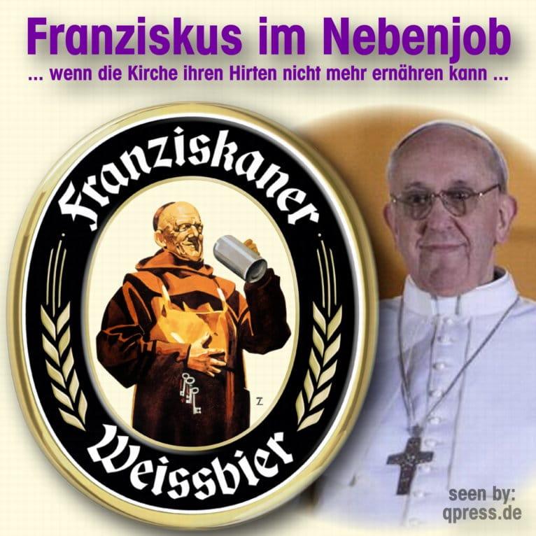 Papst Franziskus provoziert Zoff mit seinem Dienstherrn, wird Mammon ihn feuern papst_franziskus_im_nebenjob_konsumkritik_kapitalismuskritik_vatikan_neuer_kurs