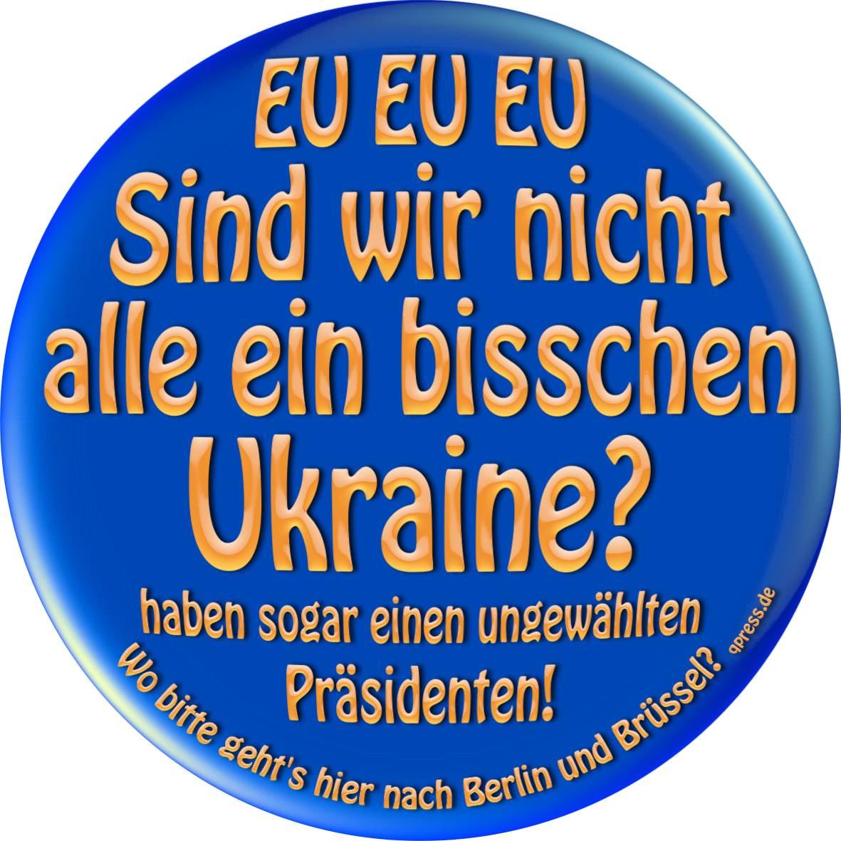 Liebe Ukrainer - Willkommen im Schlachthaus EU EU EU EU Sind wir nicht alle ein bisschen Ukraine