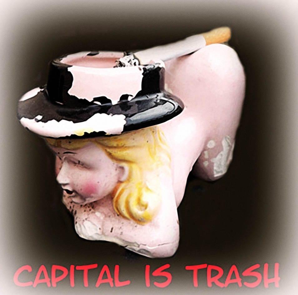 Intuition statt Institution capital is trash konsumhorror zwang kitsch sinnlosprodukte