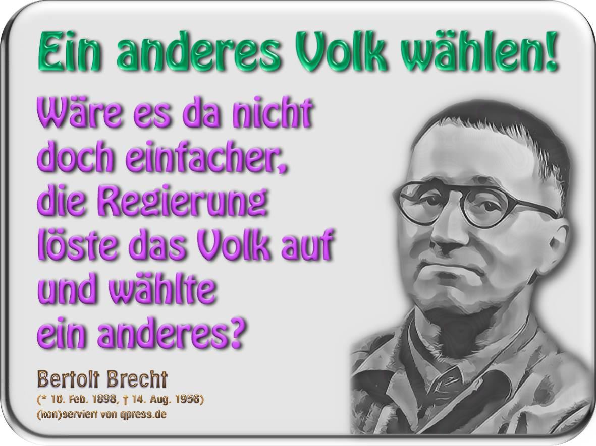 Brecht Regierung anderes Volk waehlen