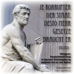 Scharia-konformer Weihnachtsmarkt, Kassel setzt auf Alkoholverbot Tacitus je korrupter der Staat, desto mehr gesetze braucht er Gesetzgebung in Deutschland Recht