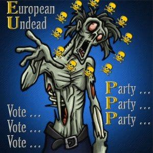 Europawahl-Desaster, EU plant umfassendes Verbot kleiner Parteien European Undead zombie EU Party Leichen