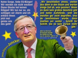 Görlitzer protestieren - Bauernland in Junckers Hand Jean Claude Clown Juncker EU Diktatur Kommission Europa Praesident Wahlkampf Europawahl 2014 Spitzenkandidat qpress