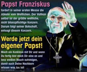 Novum Papst exkommuniziert sich selbst und alle weiteren Kirchenfürsten papst_franziskus_erste_messe_abkehr_vom_weltlichen
