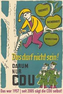 CDU_Wahlkampfplakat_Wahlplakat_1957_deutscher_Miche_Zipfelmuetze_Parteienoligarchie_Politikverdrossenheit_Wahlslogan_Waehlerbetrug 1957 und heute