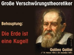 geplante Katastrophen Große verschwoerungstheoretiker, Galileo Galilei
