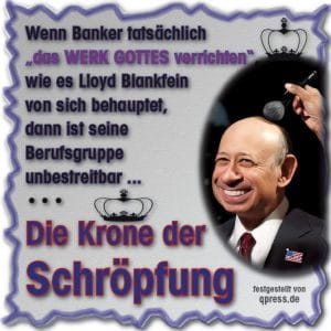 Schäuble gestürzt, Lloyd Blankfein wird neuer Finanzminister Deutschlands Blankfein, die Krone der Schröpfung