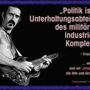 Zappa, Frank Politik militärischer Komplex