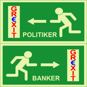 Grexit Griechenland Euro Europa Austritt Banker Politiker Ausweg Betrug Diktatur Ausweg Ausstieg Flucht