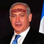 Bibi kriegsverbrecher Benjamin Netanjahu iSrael Palaestina Krieg Mord Menschenrechtsverletzer