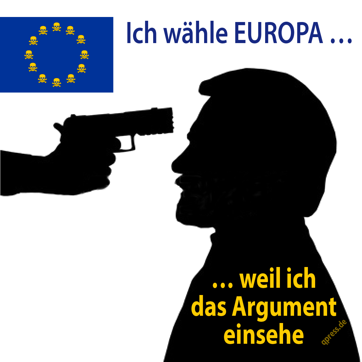 Ich waehle Europa, weil ich das Argument einsehe qpress-01