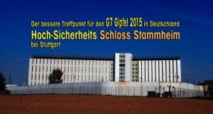 Justizvollzugsanstalt Schloss Stammheim Stuttgart G7-Gipfel Deutschland 2015 better location
