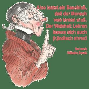 Deutschland setzt auf (k)indisches Schulmodell Wilhelm Busch also lautet der Beschluss dass der Mensch was lernen muss