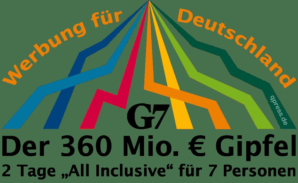 G7 - exquisite Luxustour auf Steuerzahlerkosten G7 Deutschland Elmau der 360 Mio Euro Gipfel 2 Tage All-Inclusive fuer 7 Personen