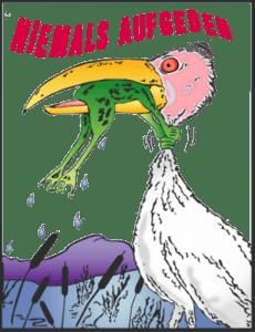 GEZ und Bürgerperformance zur Rettung des Bargelds Niemals aufgeben Frosch Storch never ever give up qpress