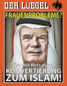 Willkommensinitiative: Deutschland muss jetzt zum Islam konvertieren frauenprobleme_prinz_joachim_gauck_von_michels_gnaden_konvertiert_zum_islam_bundespraesident_hochstapler_verraeter_wendehals_moechtegern_islamversteher_religiot_qpress-01