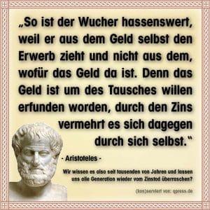 aristoteles_zins_wucher_zinseszins_geld_selbstvermehrung_uebel_wirtschaft_finanzindustrie