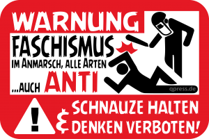 Warnung Faschismus Antifaschismus Denken verboten Schnauze halten-qpress