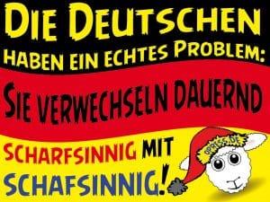 Das GroKo-Sauspiel: Kleines, dickes Gabriel sucht Volksnähe die_deutschen_haben_ein_echtes_problem_sie_verwechseln_scharfsinnig_und_schafsinnig_150