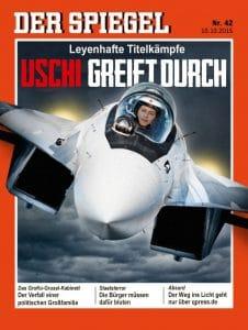 Leyenhafter Titelkampf bedroht den Weltfrieden Der Spiegel 42_2015 Putin greift an Friede greift ein Uschi greift durch vers Ursula