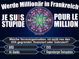 IS bedauert Kollateralschaden in Paris Millionenfrage paris november 2015 werde millionaer in frankreich je suis stupit pur le million terror 1113 geheimdienste verdummungqpress
